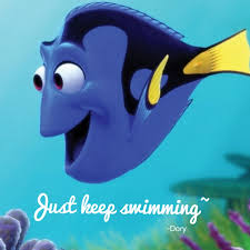 "Just Keep Swimming (Dory - ""Finding Nemo"")"